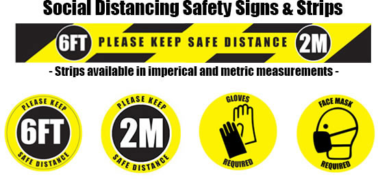 Social Distancing Safety Signs & Strips